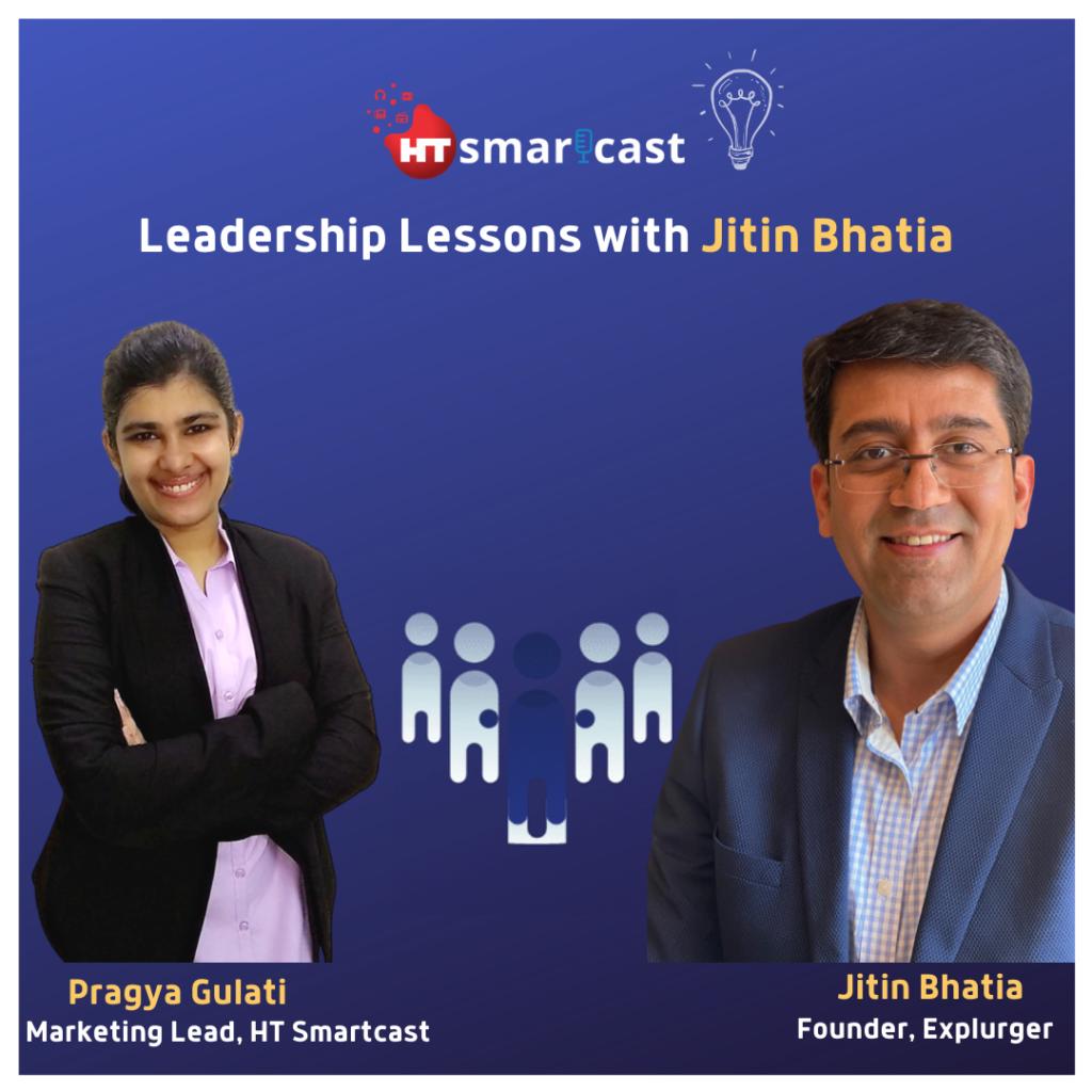 HT Smart Cast - Interview of Jitin Bhatia Founder Explurger