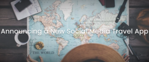 Announcing a New Social Media Travel App – Outlook Traveller
